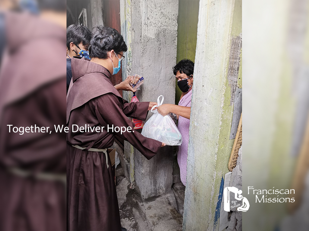 Together we deliver hope, feed the poor, feeding the poor during the pandemic, franciscan missionaries, franciscan missions,